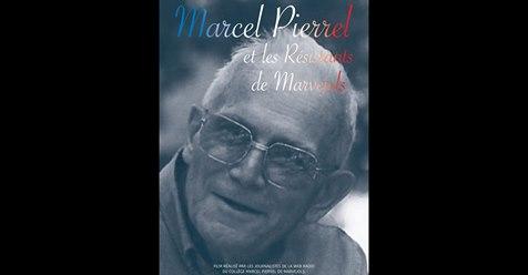 Un film documentaire sur le résistant Marcel Pierrel