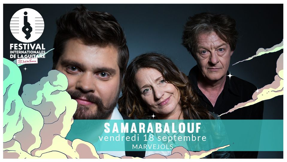 Samarabalouf / Les Internationales de la Guitare